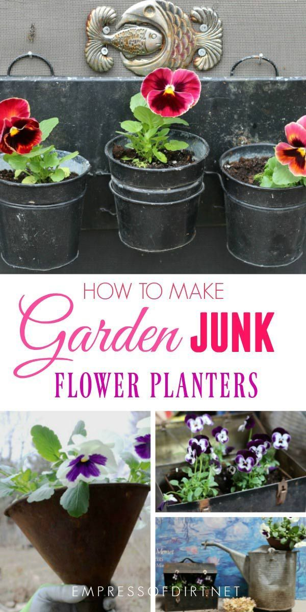 How To Make Junk Garden Planters   Turn Junk Shop Finds Into Beautiful  Flower Containers.