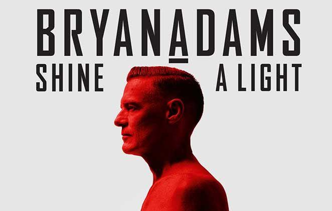 Bryan Adams traz a turnê Shine a Light para o Brasil  – Notícias dos Famosos