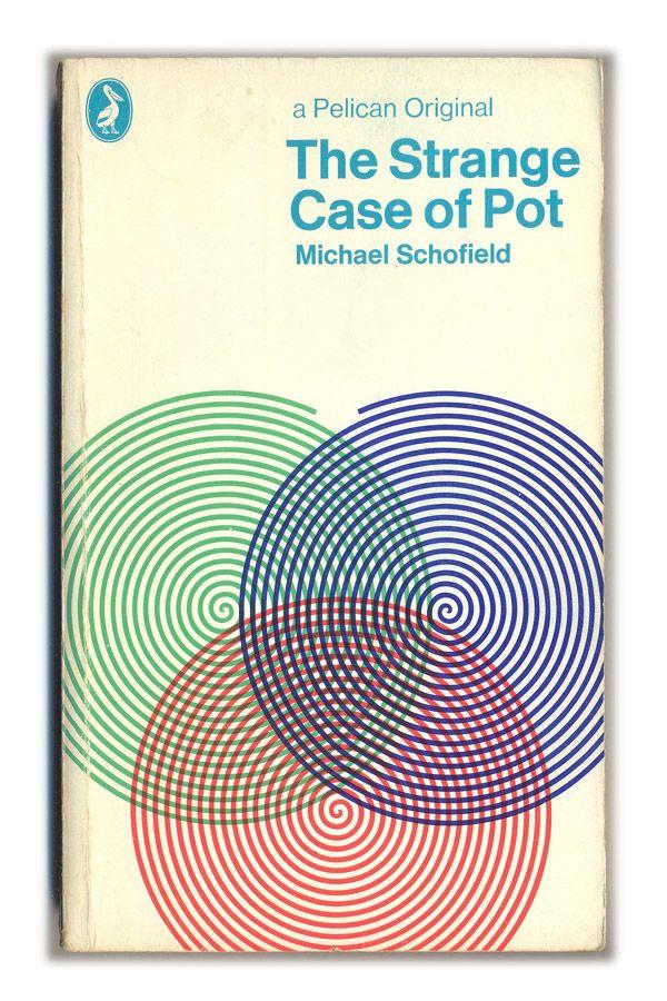 1971 The Strange Case of Pot - Michael Schofield - Pelican Books