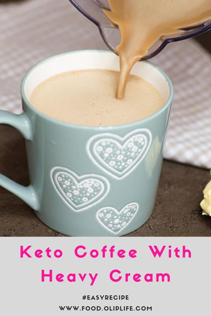 Keto Coffee With Heavy Cream Recipe Keto Coffee Recipe Keto Coffee Creamer Heavy Cream Recipes