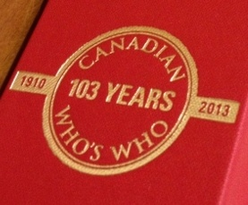 Canadian Who's Who - 103 years of publishing biographies of Canada's most notable citizens from all walks of life