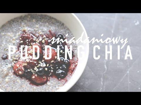 Pudding Chia   Pomysły na Śniadanie   VEGAN - YouTube