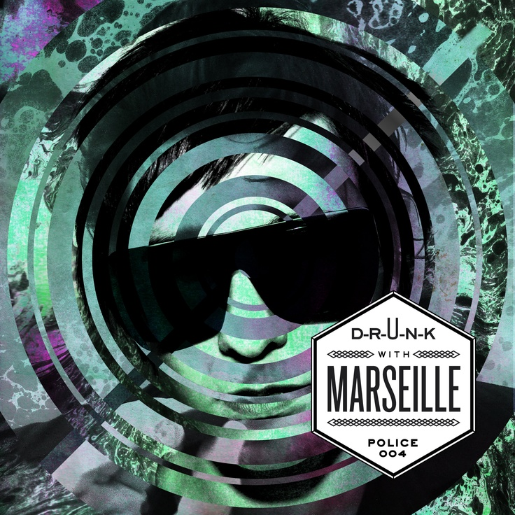 D-R-U-N-K with MARSEILLE EP cover