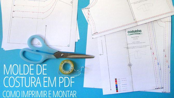 Molde de costura em PDF – como imprimir e montar | costurinha