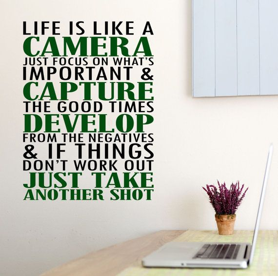 Life is like a camera. Photography Quality Matte Vinyl Decal.