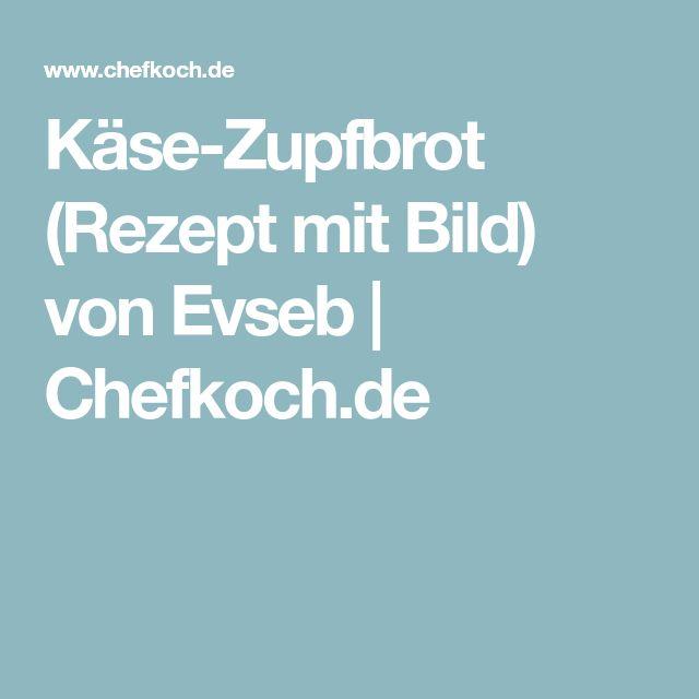 Käse-Zupfbrot (Rezept mit Bild) von Evseb | Chefkoch.de