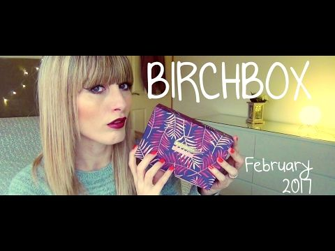 Birchbox February 2017 | MICHELA ismyname ❤️