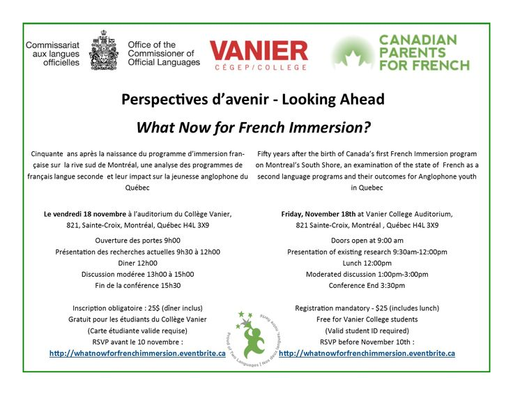 Canadian Parents for French and the Office of the Commissioner of Official Languages cordially invite you to attend Perspectives d'avenir – Looking Ahead : What Now for French Immersion? at Vanier College on November 18th, 2016