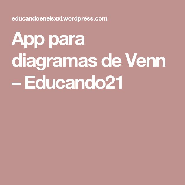 App para diagramas de Venn – Educando21