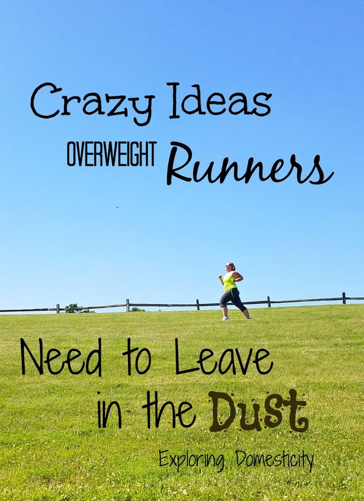 It took a lot to get me to take that first step and begin running while considerably overweight. I learned to love it, but I spent years with crazy ideas about things I should and shouldn't do as one of the overweight runners out there.  Even as the weight started to come off, I was still ...