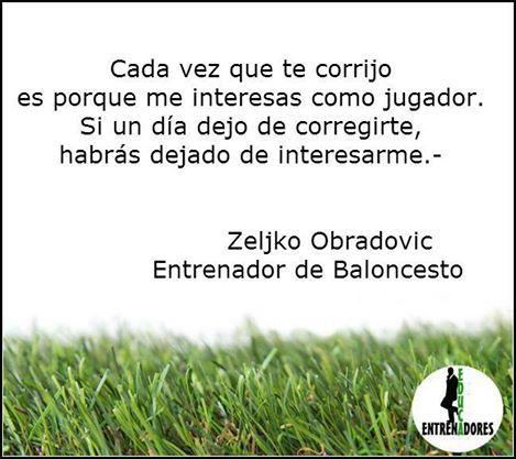 Frase Z.Obradovic Entrenador #Baloncesto www,educentrenadores.com