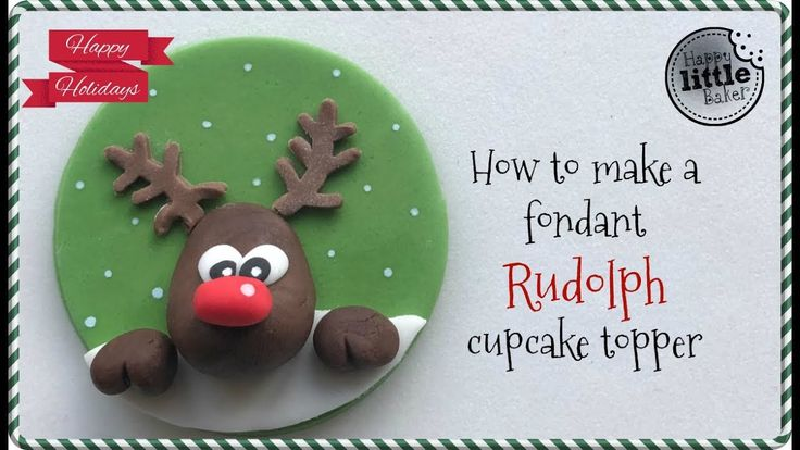 How to make a fondant Rudolph cupcake topper