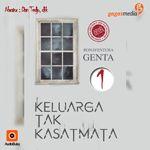 Audiobook Keluarga Tak Kasat Mata, penulis: Bonaventura Genta, Narator: Dian Tedjo Dkk, tersedia di aplikasi AudioBuku