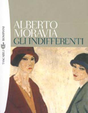 Gli Indifferenti- Alberto Moravia
