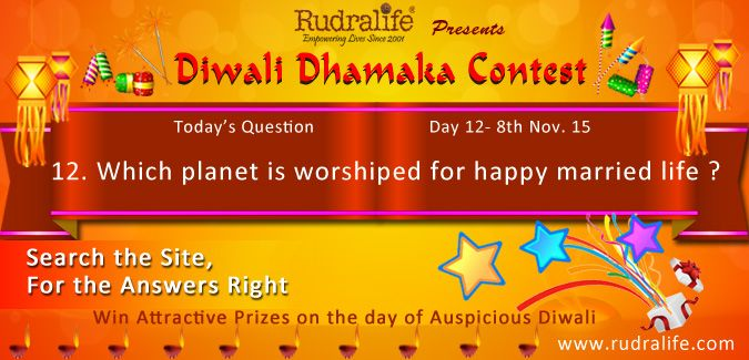 Diwali Dhamaka Contest 2015 (Day - 12) To Participate Click Here http://rudralife.com/index.php/diwalicontest