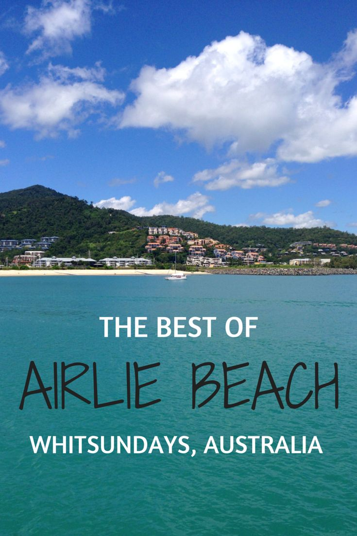 "Thanks to the bustling town centre packed with great restaurants, bars playing live music, and swimming spots just steps away from the hotels, everything in Airlie Beach really is just ""too easy,"" making it the perfect place for a sunny getaway. Here are the highlights!"