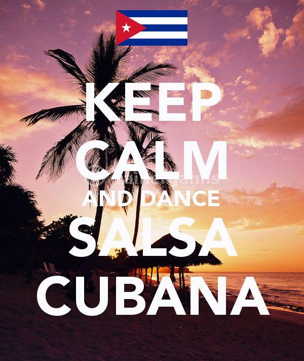 KEEP CALM AND DANCE SALSA CUBANA