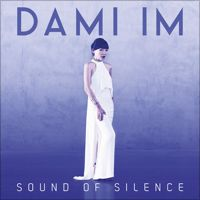 Sound of Silence - Single by Dami Im purchased at itunes