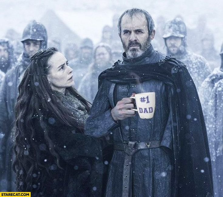 stannis baratheon, the best dad in the world