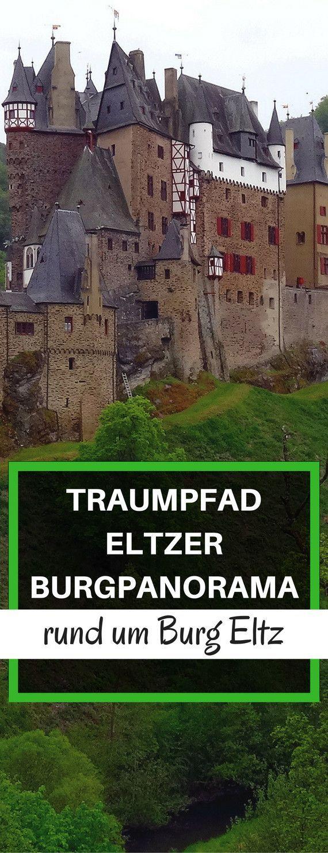 Traumpfad Eltzer Burgpanorama rund um Burg Eltz