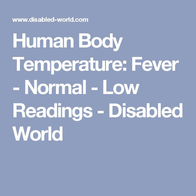Human Body Temperature: Fever - Normal - Low Readings - Disabled World