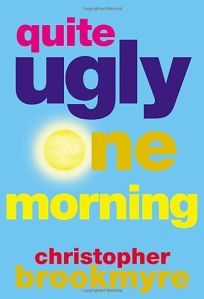 In Christopher Brookmyre's wild and wildly funny debut crime  novel, Quite Ugly One Morning, which won Britain's First Blood  Award, journalist and hedonist Jack Parlabane (different day...  same ha