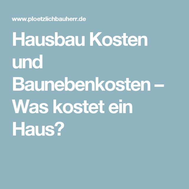 1000 ideas about hausbau kosten on pinterest fenster. Black Bedroom Furniture Sets. Home Design Ideas
