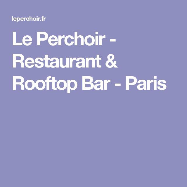 Le Perchoir - Restaurant & Rooftop Bar - Paris