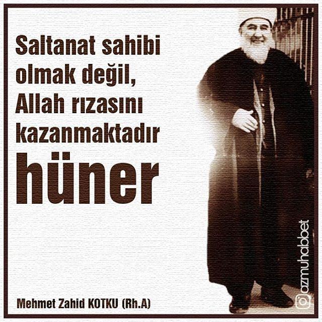 Saltanat sahibi olmak değil, Allah rızasını kazanmaktır hüner. Mehmet Zahid Kotku (Rh.A) #mehmedzahidkotku