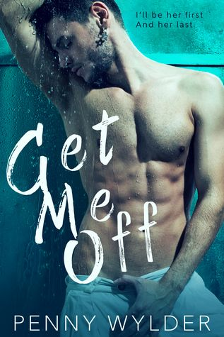 Reading Keeps Me Sane Book Blog: Book Review: Get Me Off by Penny Wylder