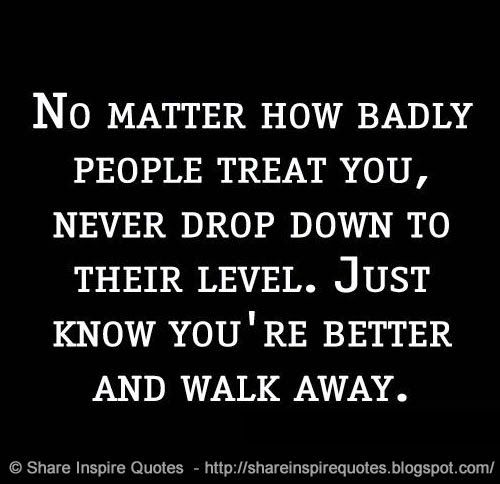 How you should treat people quotes - Google Search