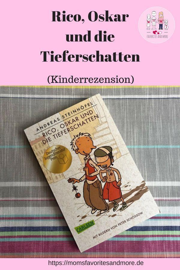 Rico Oskar Und Die Tieferschatten Kinderrezension Kinderbucher Bucher Buch Tipps