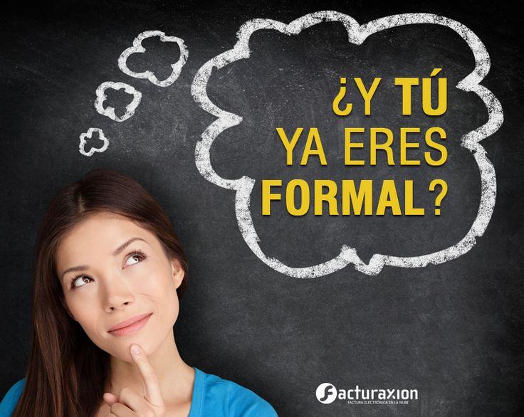 ¿Y tú ya eres formal?