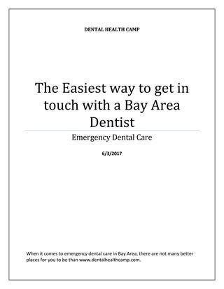 When it comes to emergency dental care in Bay Area, there are not many better places for you to be than http://www.dentalhealthcamp.com/.