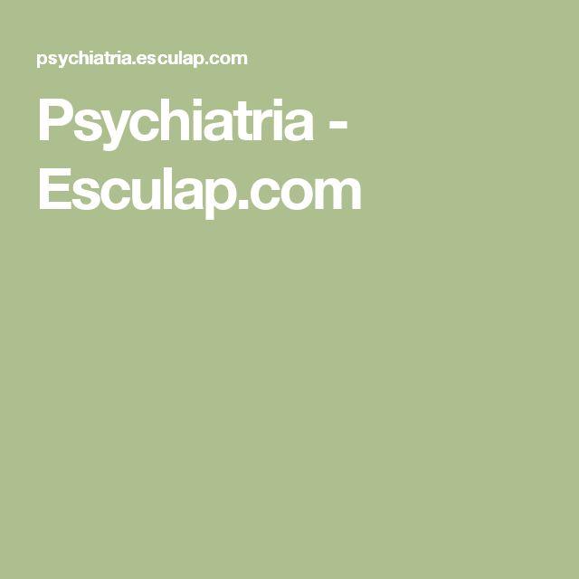 Psychiatria - Esculap.com