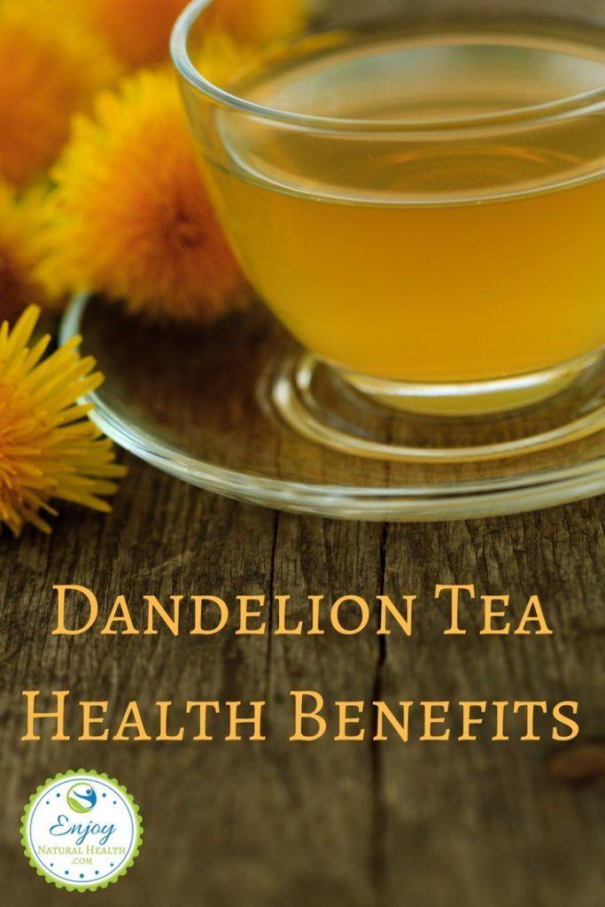 Dandelion Tea Health Benefits Enjoy Natural Health Tea Health Benefits Dandelion Tea Health