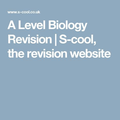 A Level Biology Revision | S-cool, the revision website