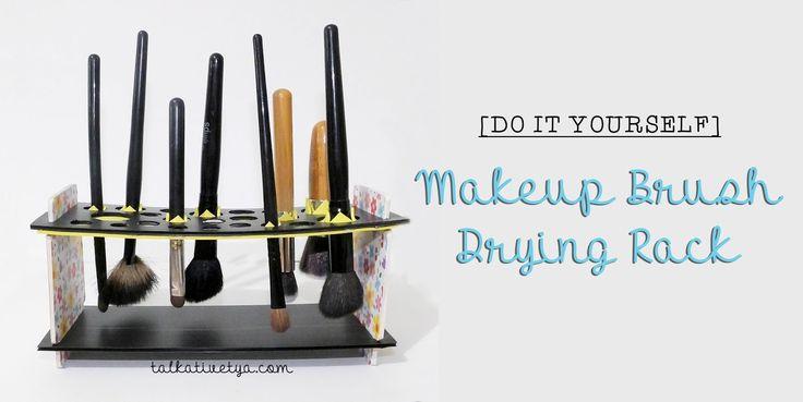 [DIY] Makeup Brush Drying Rack - Keringkan brush makeup dengan sempurna