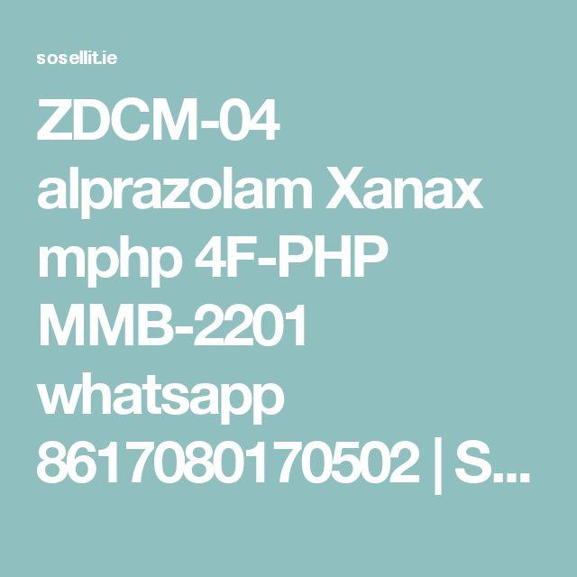 ZDCM-04 alprazolam Xanax mphp 4F-PHP MMB-2201 whatsapp 8617080170502 | So Sell It | Free Online Classifieds