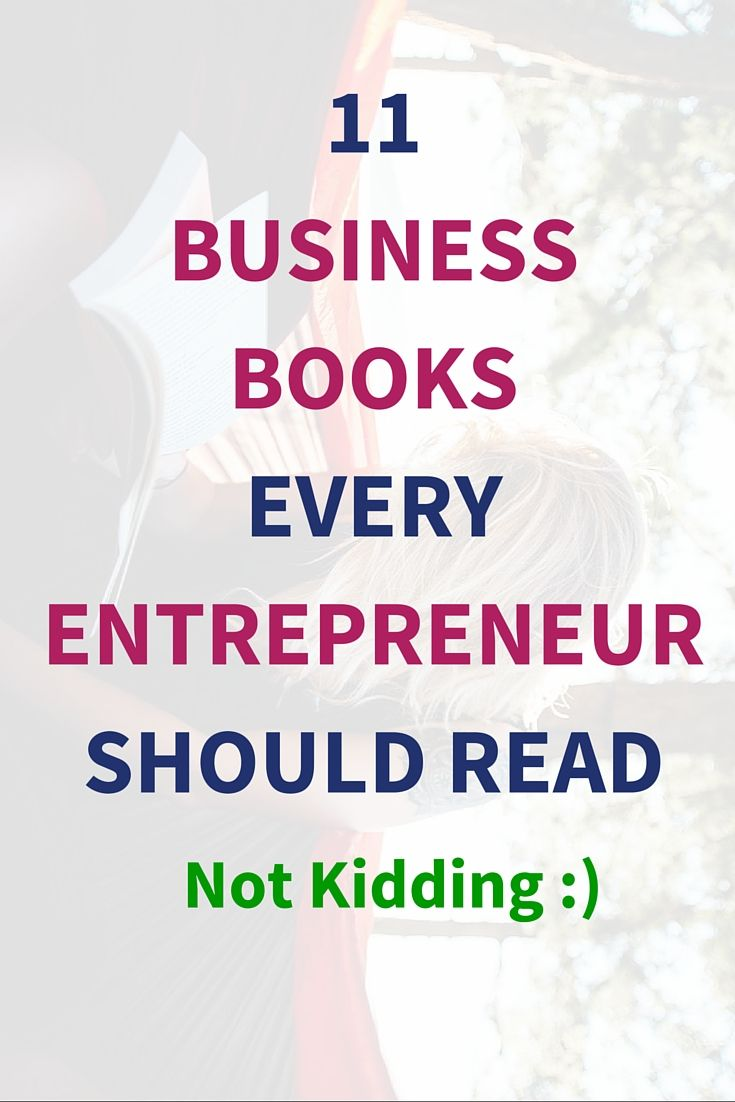 11 Best Business Books Every Entrepreneur Should Read  A real entrepreneurship is a mixture of self-development, business knowledge, marketing strategies, goal achieving and so on. Entrepreneurship is not easy, I get it. But It should not be tough either. http://www.top-sales-results.com/