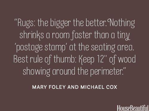 Choose a large rug. housebeautiful.com. #rugs #designer_tips
