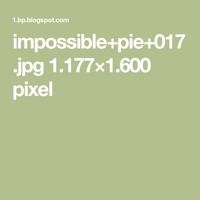 impossible+pie+017.jpg 1.177×1.600 pixel