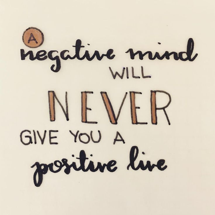 A negative mind will never give you a positive life - Quote positivity