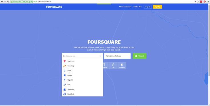 FORSQUERE - portal do wyszukiwania jeedzenia , restauracji, życie nocne, rozrywka ( zabawa / umilenie czasu) i zakupy