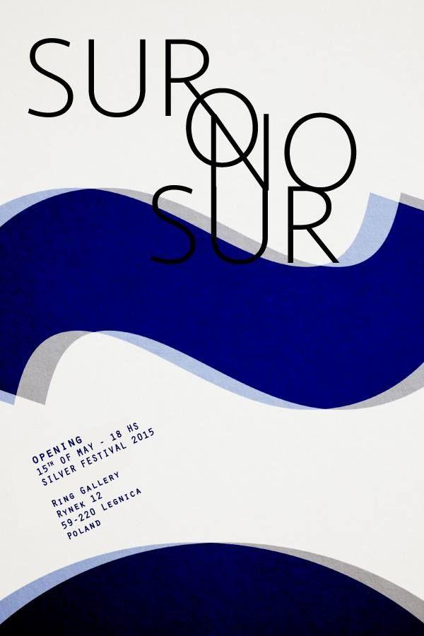 """exposición colectiva """"Sur o no Sur""""  parte de Silver Festival 2015 en Legnica Galeria Sztuki W Legnicy"""