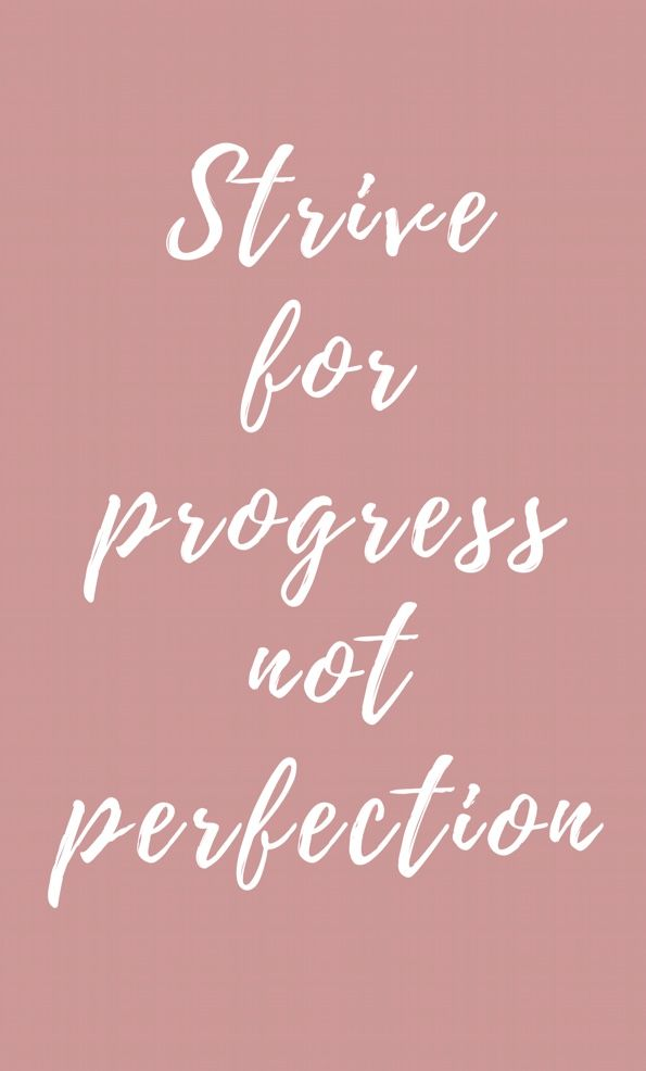 Daily Motivation & Inspiration - Strive For Progress, Not ...