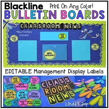 Editable blackline management labels and Classroom News bulletin board display.  Print on any color to match your classroom decor!