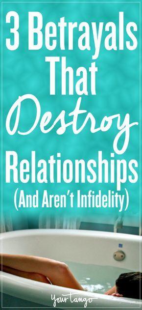 Three betrayals ruin relationships arent infidelity