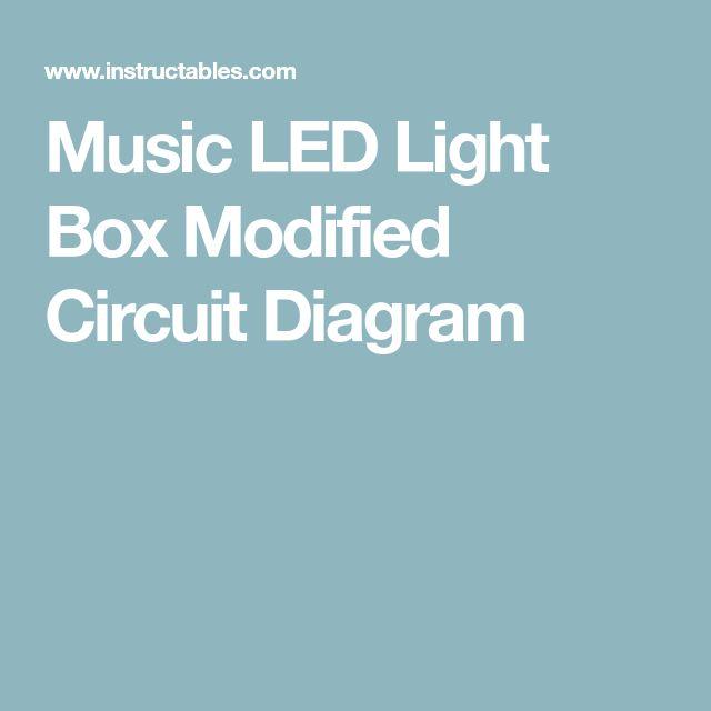 Music LED Light Box Modified Circuit Diagram