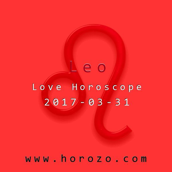 Leo Love horoscope for 2017-03-31: Show off your creative talents today. Offer to sketch portraits of pals, or cook someone new a romantic dinner. Write a song about how you're feeling right now, or take artistic photos of your pet. Give into your artistic side..leo